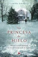 CAMILLA LÄCKBERG - La princesa de hielo