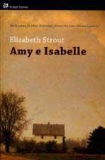 Elisabeth Strout - Amy e Isabelle